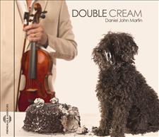DANIEL JOHN MARTIN - DOUBLE CREAM