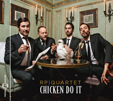 RP QUARTET - CHICKEN DO IT