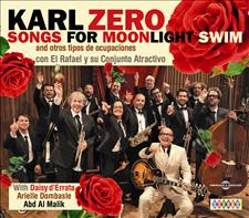 SONGS FOR MOONLIGHT SWIM AND OTROS TIPOS DE OCUPACIONES - KARL ZÉRO