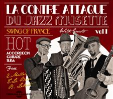 SWING OF FRANCE - LA CONTRE ATTAQUE DU JAZZ MUSETTE VOL. 1