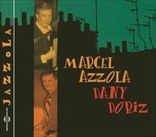 MARCEL AZZOLA & DANY DORIZ - JAZZOLA