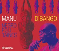MANU DIBANGO - NEGROPOLITAINES