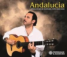 ANDALUCIA - L'ANDALOUSIE DE RAPHAËL FAYS 1996-2006