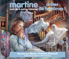 MARTINE, DRÔLES DE FANTÔMES! SUIVI DE QUATRE AUTRES HISTOIRES