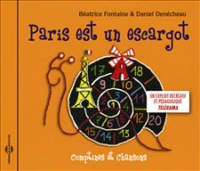 BÉATRICE FONTAINE & DANIEL DENÉCHEAU - PARIS EST UN ESCARGOT