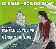 LA BELLE AU BOIS DORMANT SUIVI DE FANFAN LA TULIPE