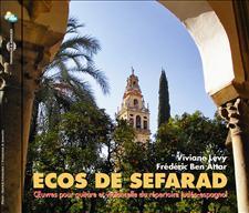 ECOS DE SEFARAD, OEUVRES POUR GUITARE ET VIOLONCELLE