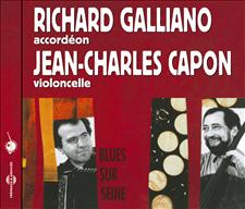 RICHARD GALLIANO - JEAN-CHARLES CAPON - BLUES SUR SEINE