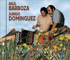 RAÚL BARBOZA & JUANJO DOMINGUEZ - QUE NADIE SEDA MI SUFRIR