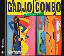 GADJO COMBO - SLAVOPOP !